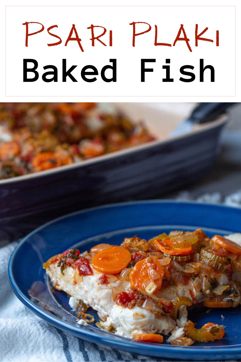 One of the traditional Greek meals that my mother Eleni makes for Palm Sunday is Psari Plaki or Greek Style Baked Fish. via @CookLikeaGreek