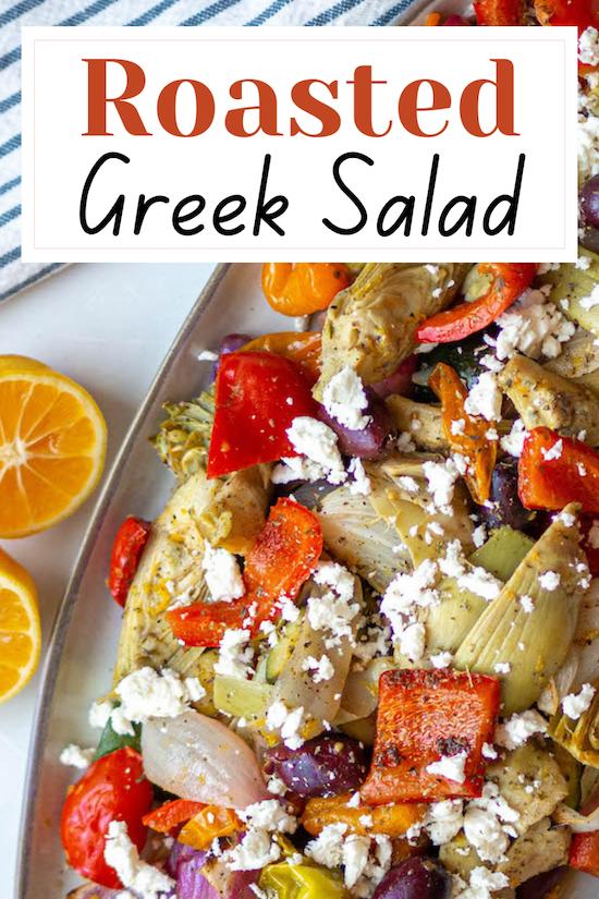 Roasted Greek Salad via @CookLikeaGreek